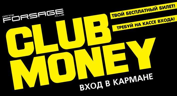 Club Money!