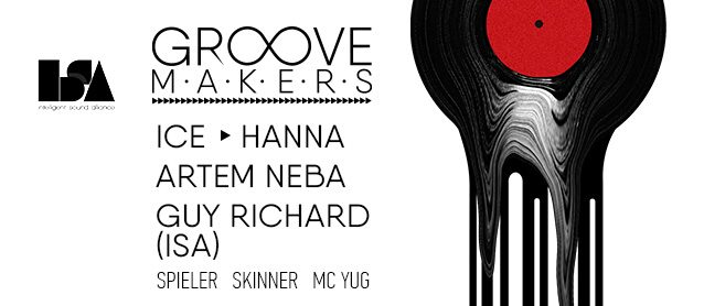Groove Makers. Artem Neba, Guy Richard (ISA), Hanna, Ice