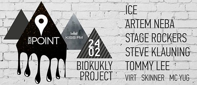 Tech Point Event. Ice, Artem Neba, Stage Rockers, Tommy Lee, BioKukly