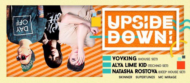 Upside down! Natasha Rostova, Alya Lime Kid, VovKing