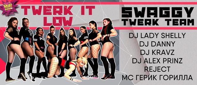 RnB BooM. Twerk it Low. Swaggy Twerk Team.