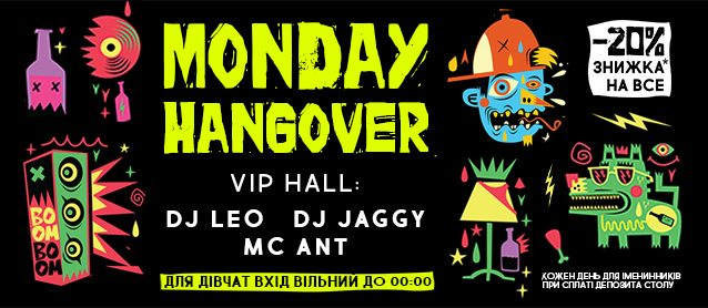Monday Hangover.