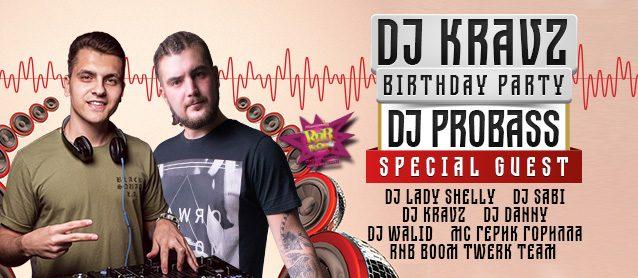 RnB BooM.Dj Kravz Birthday party. Special guest  Dj Probass.