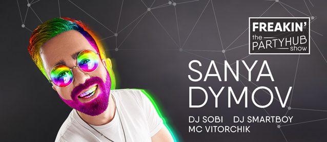 Freakin' PartyHub show ft. Dj Sanya Dymov
