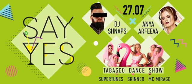 Say Yes! Shnaps, Anya Arfeeva, Tabasco dance show, Mc Mirage