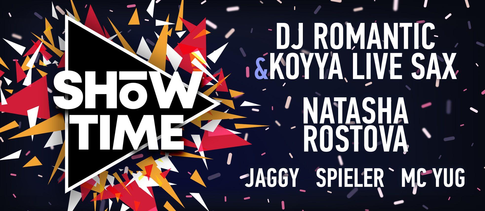 ShowTime! Dj Romantic & Koyya live sax, Dj Natasha Rostova