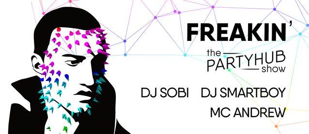 Freakin' PartyHub show.