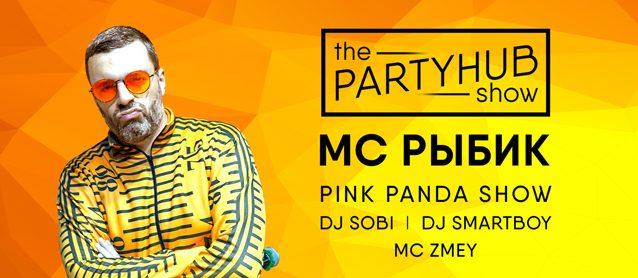 PartyHub show ft. Mc Рыбик