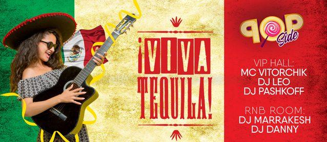 POP Side. Viva el tequila!