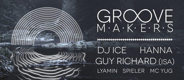 Groove Makers. Dj Ice, Hanna, Guy Richard(ISA)
