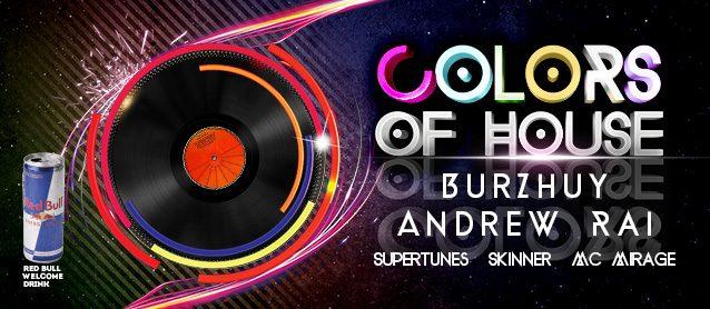 Colors of house. Burzhuy, Andrew Rai, SuperTunes, Skinner, Mc Mirage