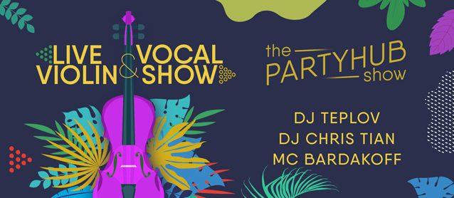 PartyHub show. Live violin & vocal show