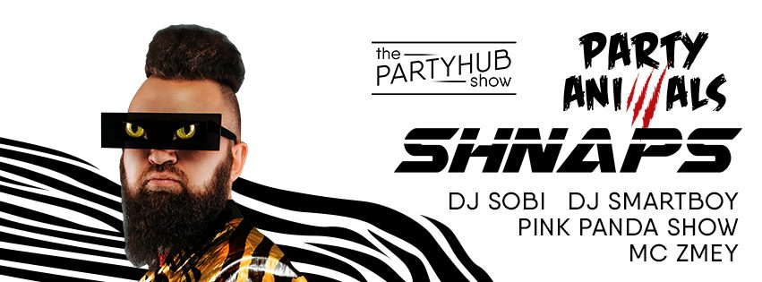 PartyHub show: Party animals. Dj Shnaps