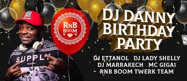 RnB BooM.Dj Danny Birthday Party.