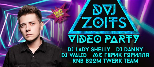 RnB BooM Video Party. DVJ Zoits