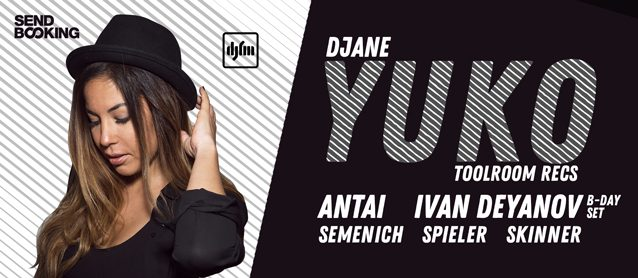 Yuko (Toolroom recs), Ivan Deyanov (b-day set), Antai (ISA), Semenich