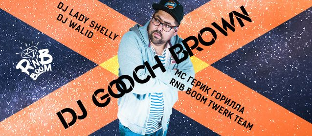 RnB BooM. Dj GOOCH BROWN.