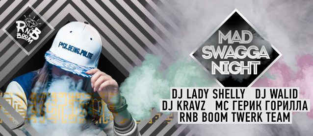 RnB BooM. Mad Swagga Night.