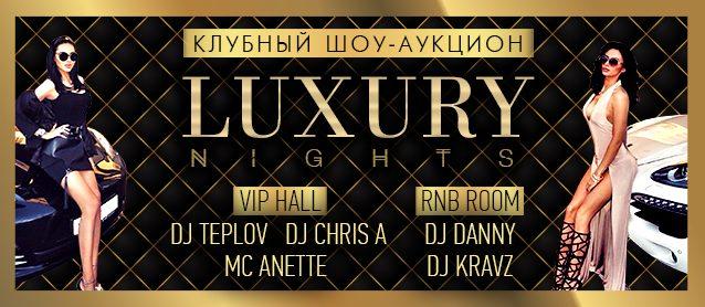 Luxury nights.