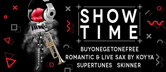 Showtime! BuyOneGetOneFree, Romantic & live sax by Koyya
