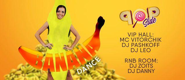 POP Side Banana Dance.
