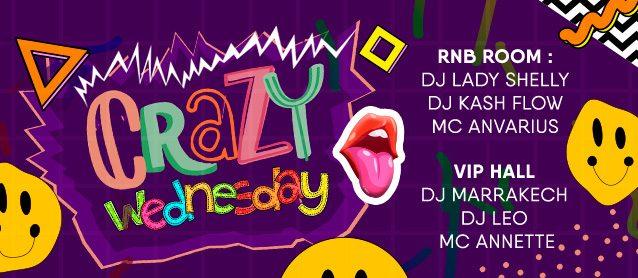 Crazy Wednesday. Dj Marrakech, Dj Leo, Mc Anette