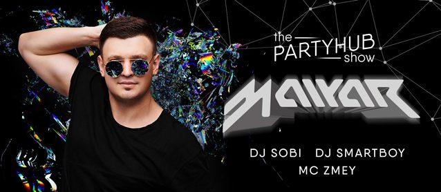 PartyHub show ft. Dj MalYar