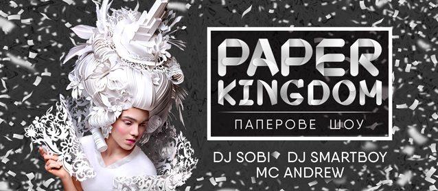 Paper kingdom. Dj Sobi, Dj Smartboy, Mc Andrew