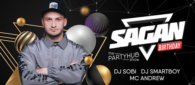 PartyHub show ft. Dj Sagan (birthday set)