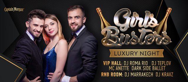 Girls busters. Luxury night.