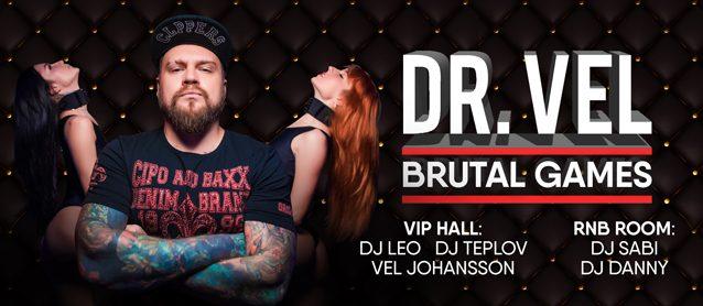 Dr. Vel. Brutal games.