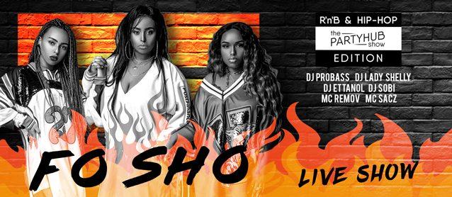 Black Friday! Fo Sho live show, Dj Probass, Dj Lady Shelly