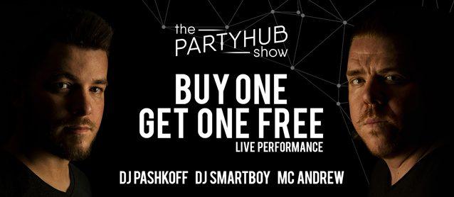 PartyHub show ft. BuyOneGetOneFree.