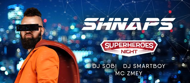 SuperHeroes night ft. Dj Shnaps