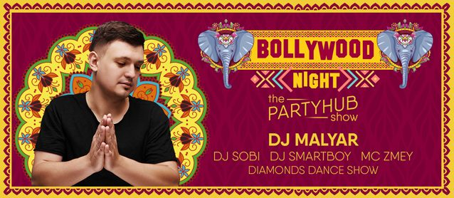 PartyHub show: Bollywood night ft. MalYar